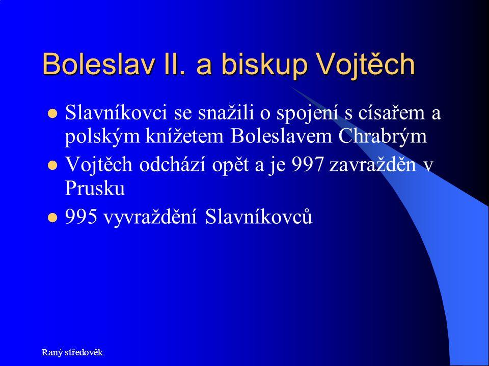 Boleslav II. a biskup Vojtěch