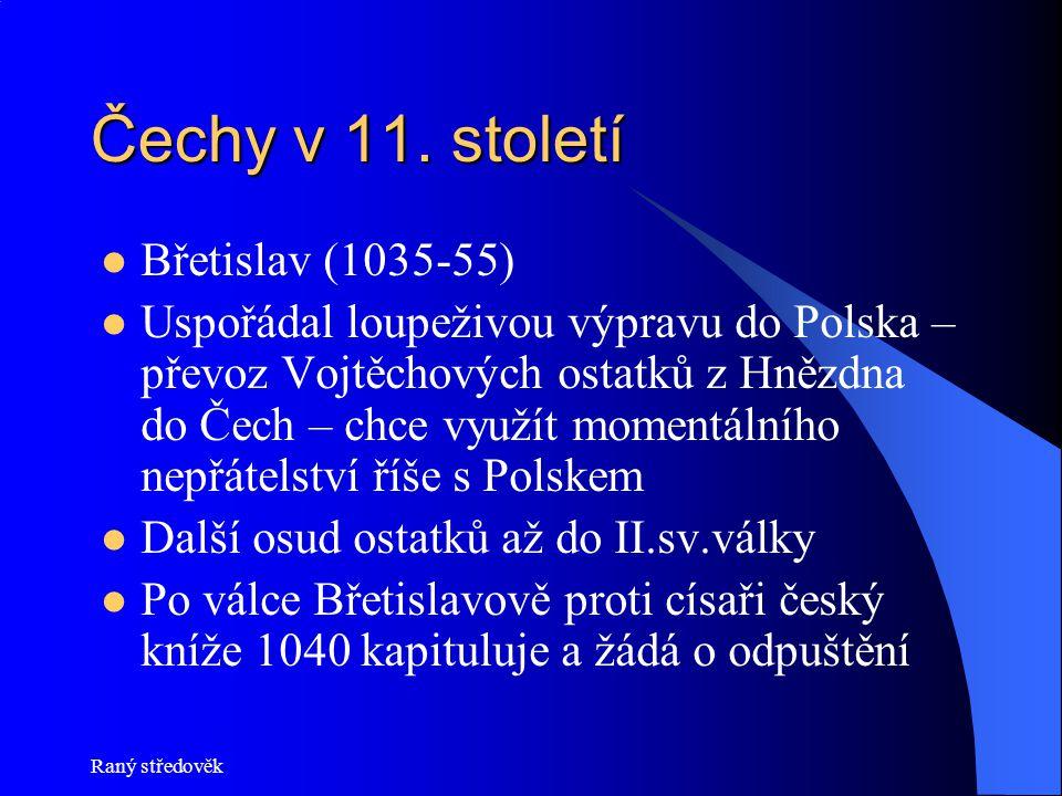 Čechy v 11. století Břetislav (1035-55)