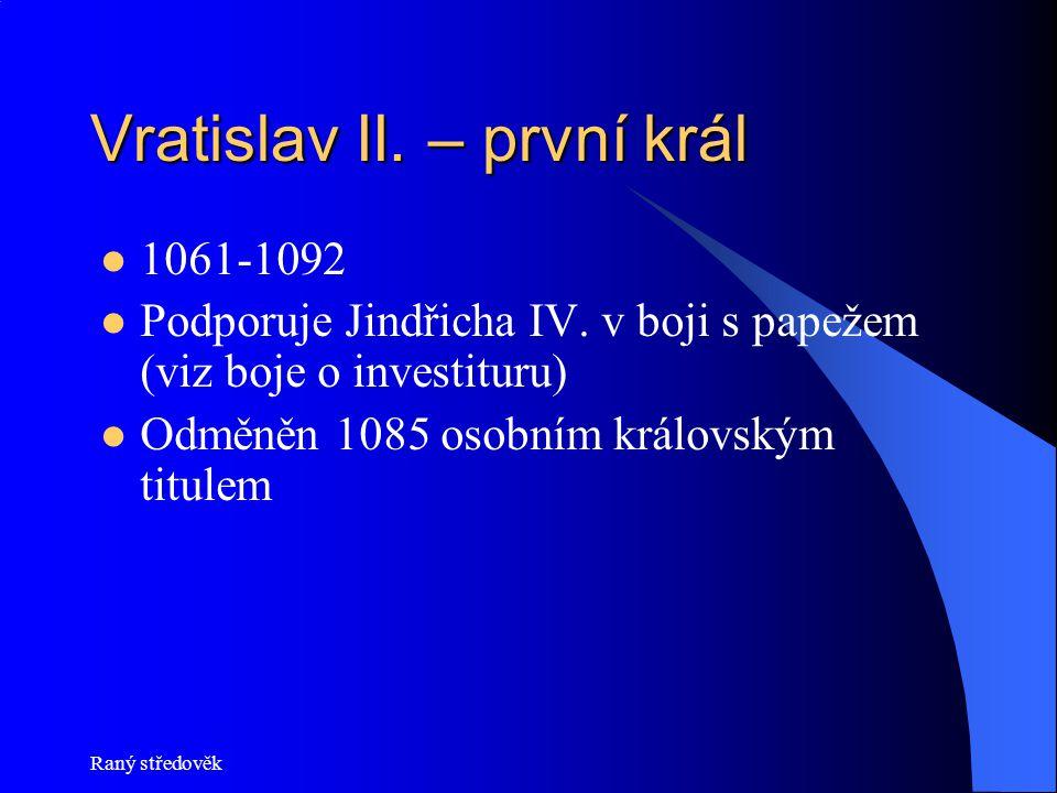 Vratislav II. – první král