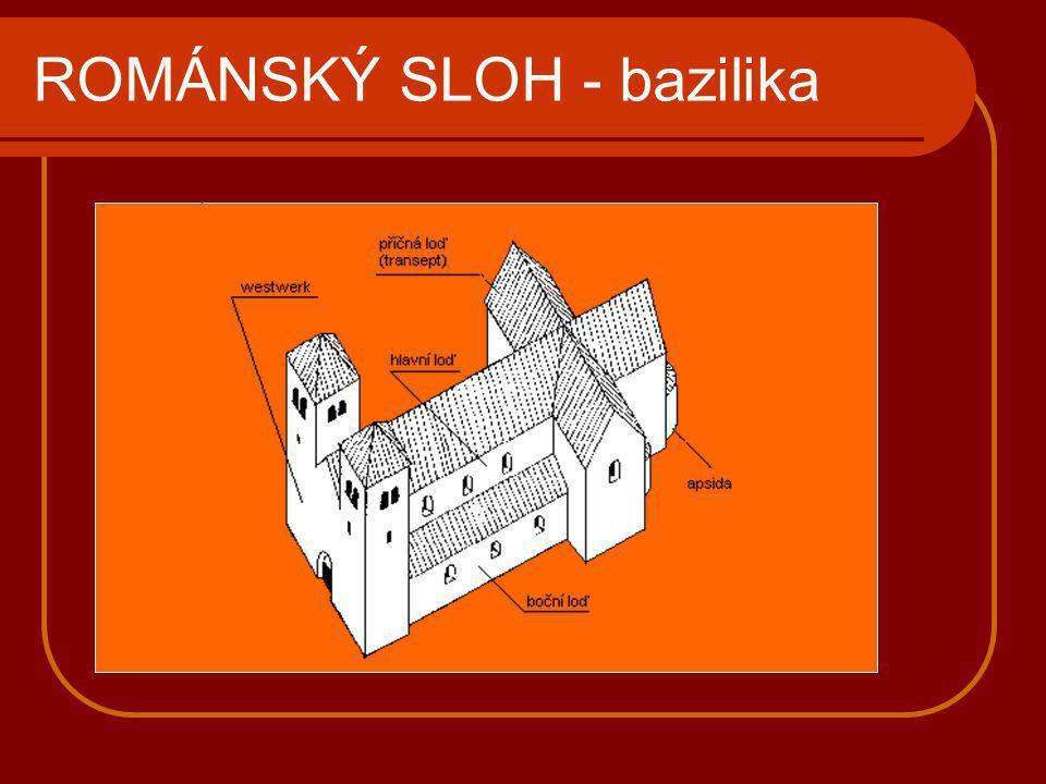 ROMÁNSKÝ SLOH - bazilika