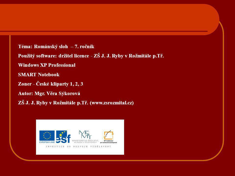 Téma: Románský sloh – 7. ročník