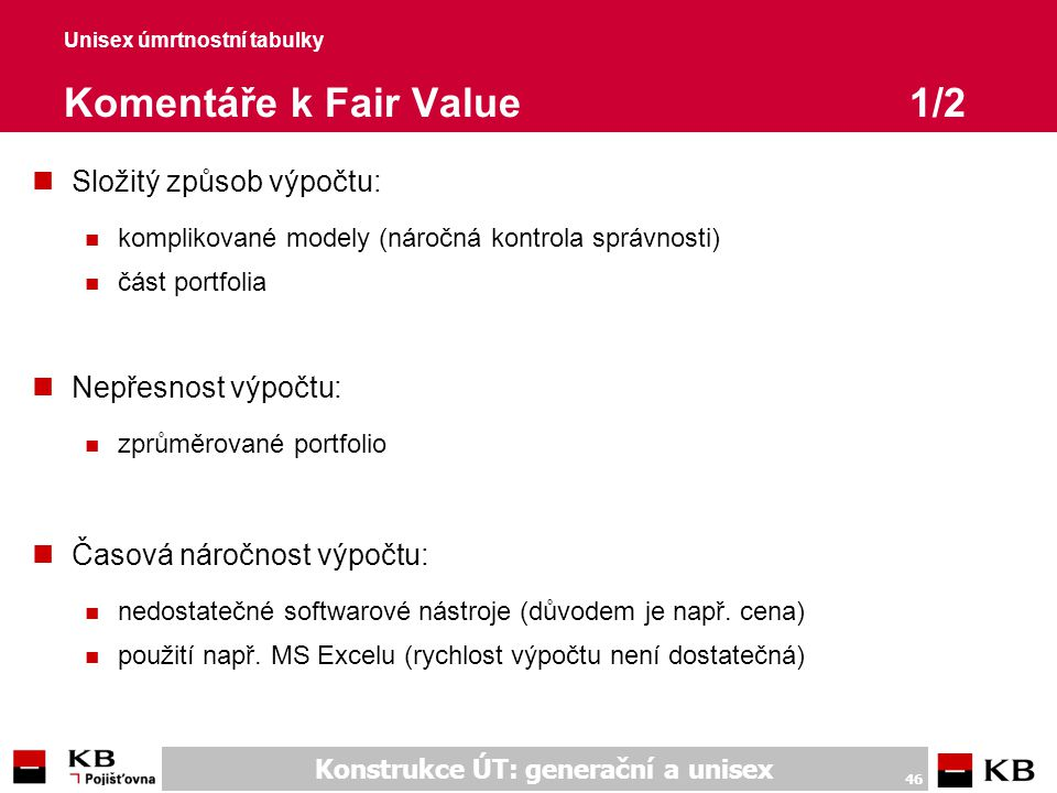 Unisex úmrtnostní tabulky Komentáře k Fair Value 2/2