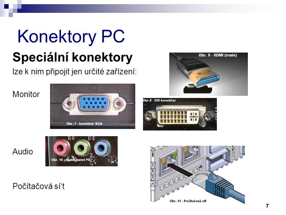 Konektory PC Speciální konektory