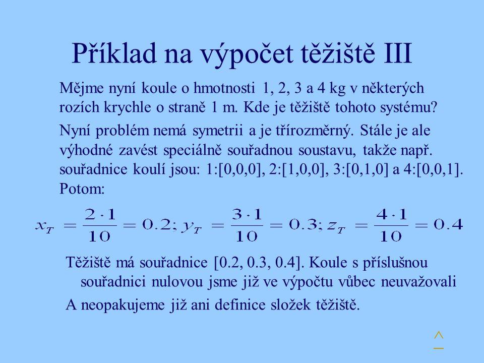 Příklad na výpočet těžiště III