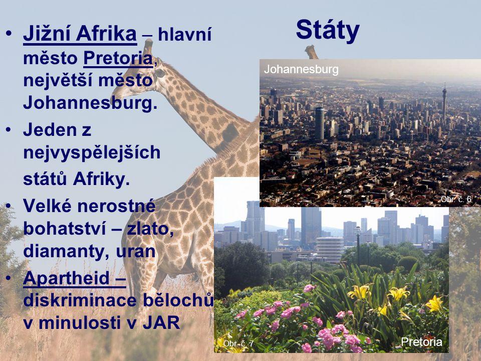 Jižní Afrika – hlavní město Pretoria, největší město Johannesburg.