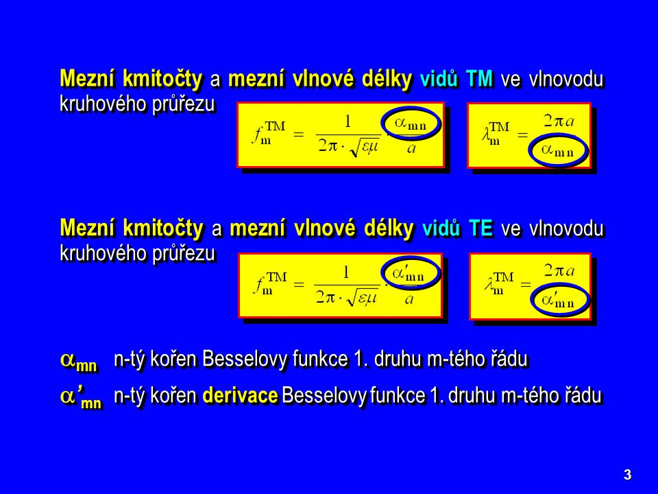 mn n-tý kořen Besselovy funkce 1. druhu m-tého řádu