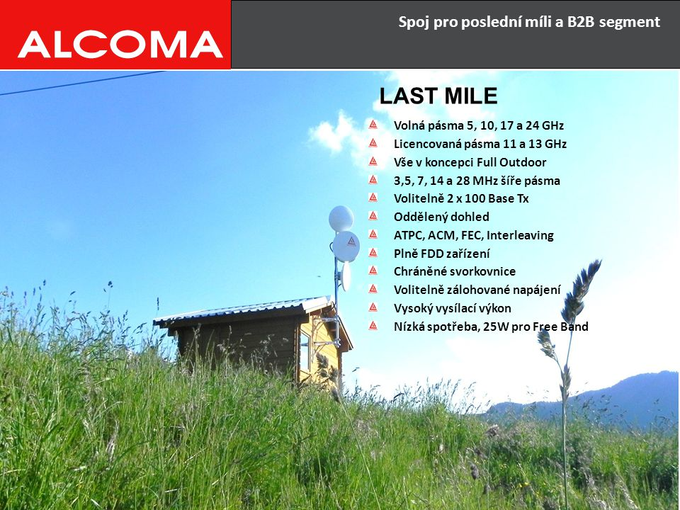 LAST MILE Spoj pro poslední míli a B2B segment