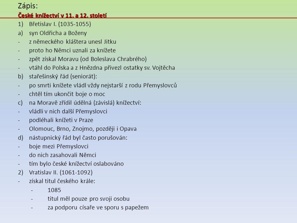 Zápis: České knížectví v 11. a 12. století Břetislav I. (1035-1055)