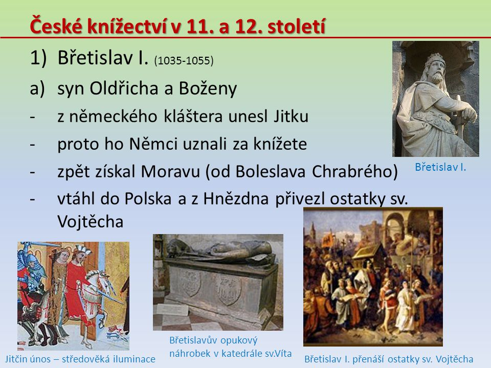 České knížectví v 11. a 12. století Břetislav I. (1035-1055)