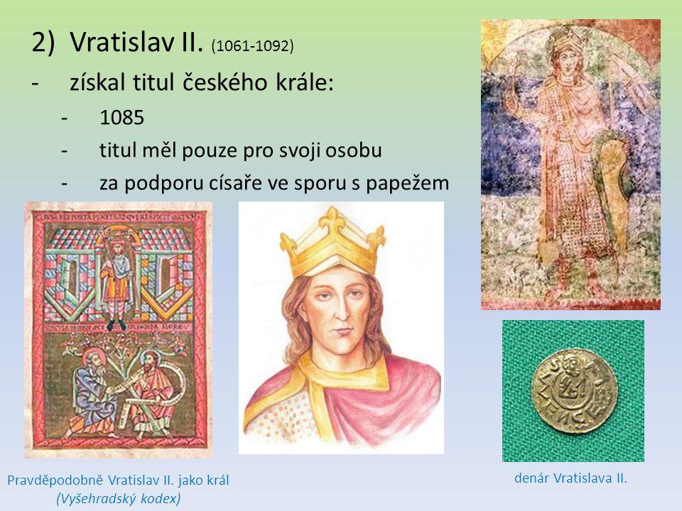 Pravděpodobně Vratislav II. jako král (Vyšehradský kodex)