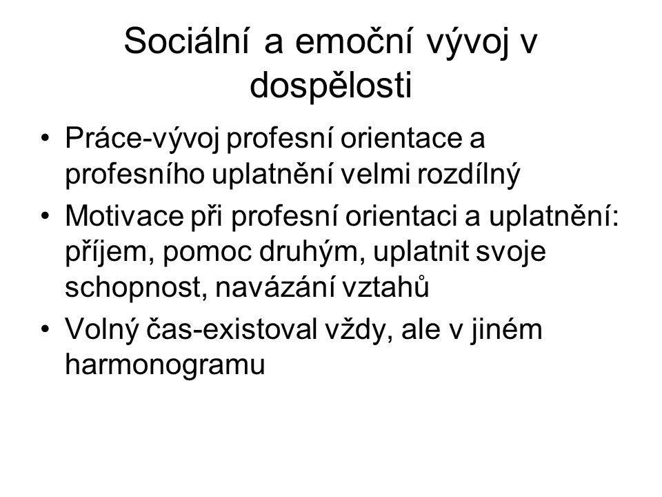 Sociální a emoční vývoj v dospělosti