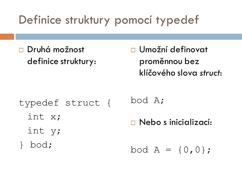 Definice struktury pomocí typedef