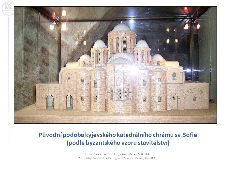 Původní podoba kyjevského katedrálního chrámu sv