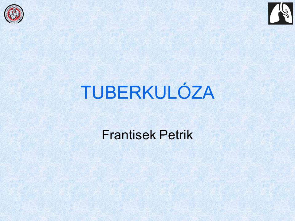 TUBERKULÓZA Frantisek Petrik