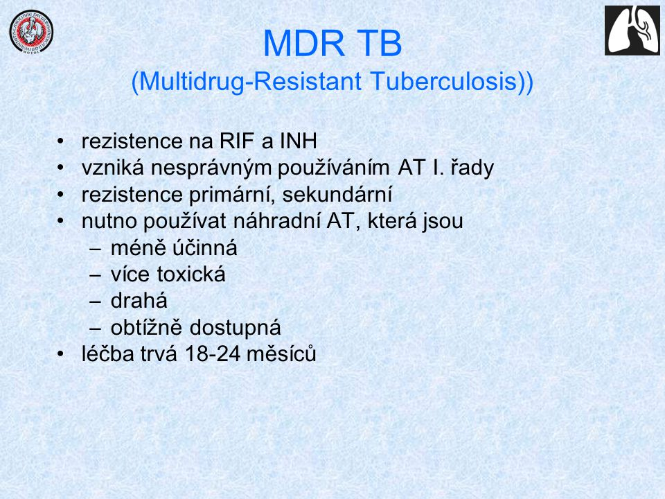 MDR TB (Multidrug-Resistant Tuberculosis))