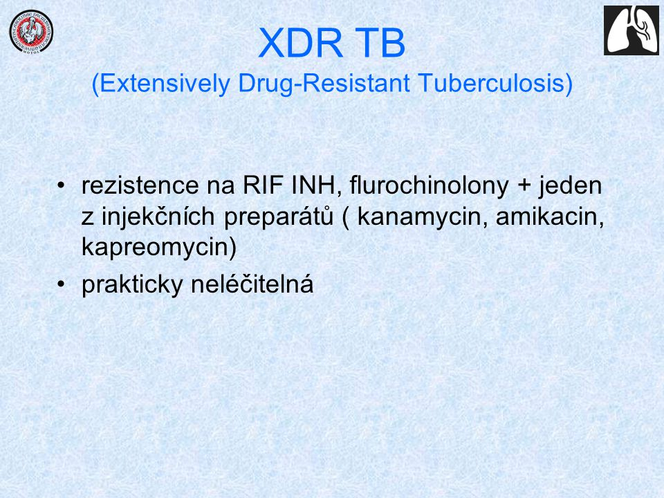 XDR TB (Extensively Drug-Resistant Tuberculosis)