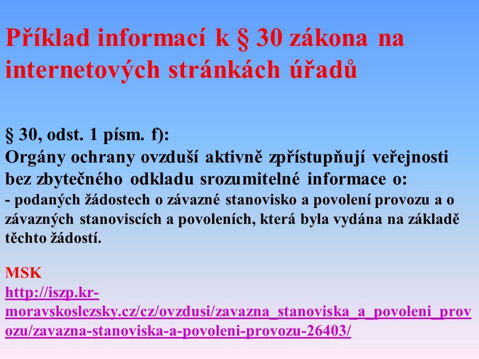 Příklad informací k § 30 zákona na internetových stránkách úřadů § 30, odst.