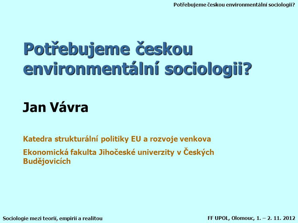 Potřebujeme českou environmentální sociologii