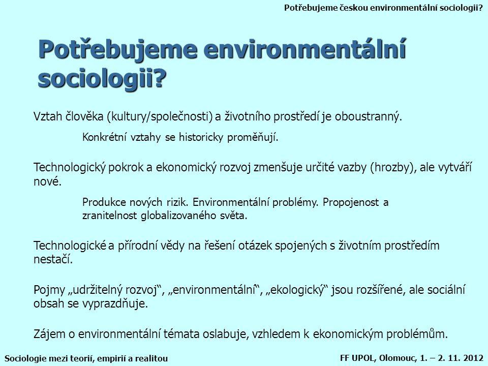 Potřebujeme environmentální sociologii