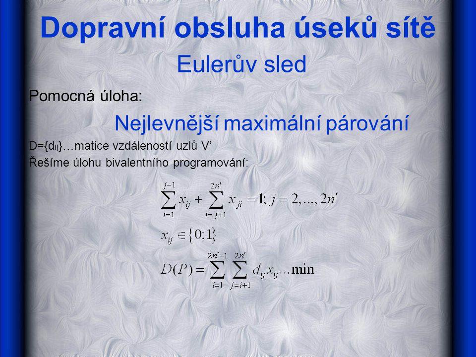 Dopravní obsluha úseků sítě Eulerův sled