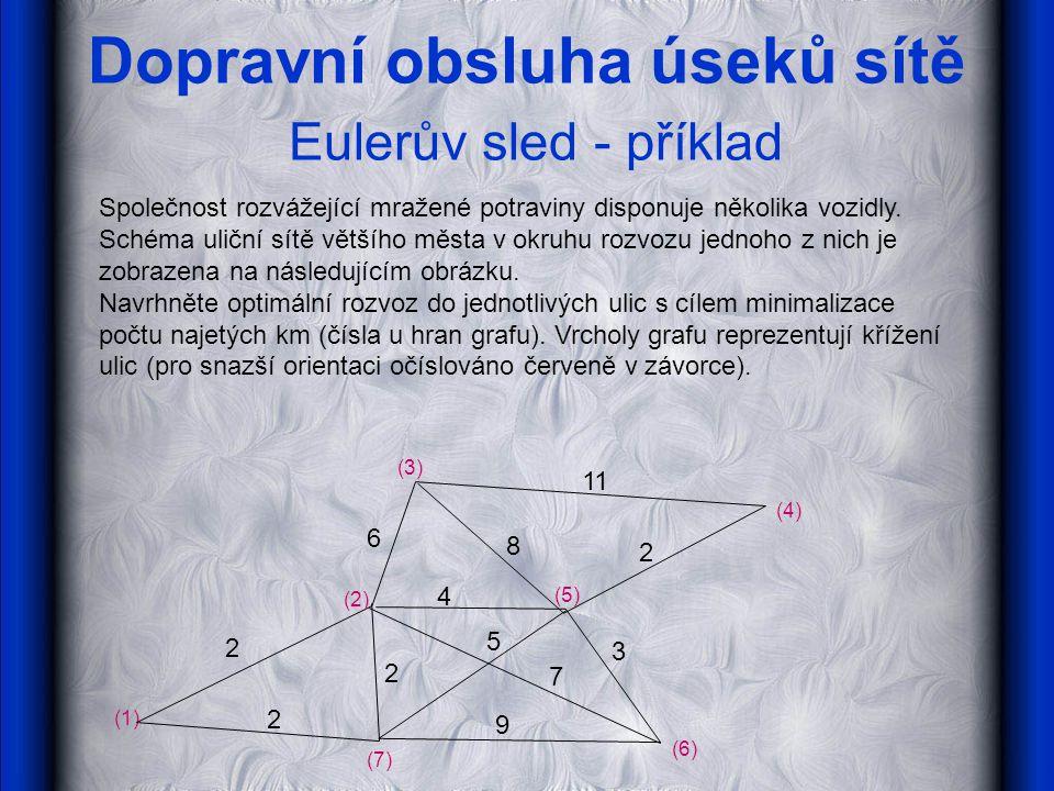 Dopravní obsluha úseků sítě Eulerův sled - příklad