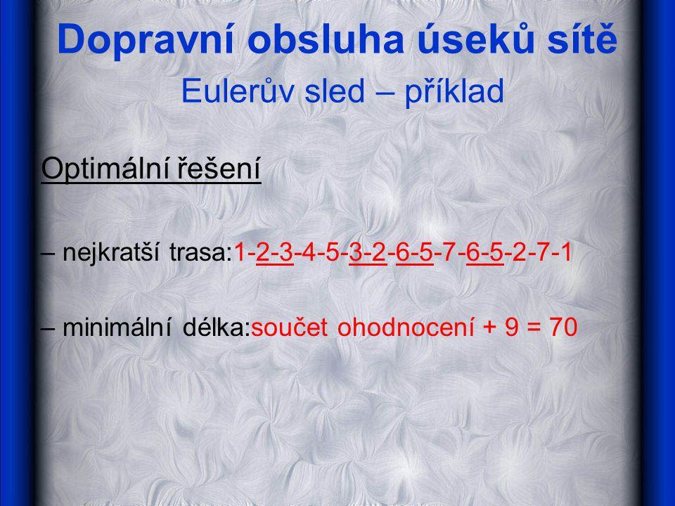Dopravní obsluha úseků sítě Eulerův sled – příklad