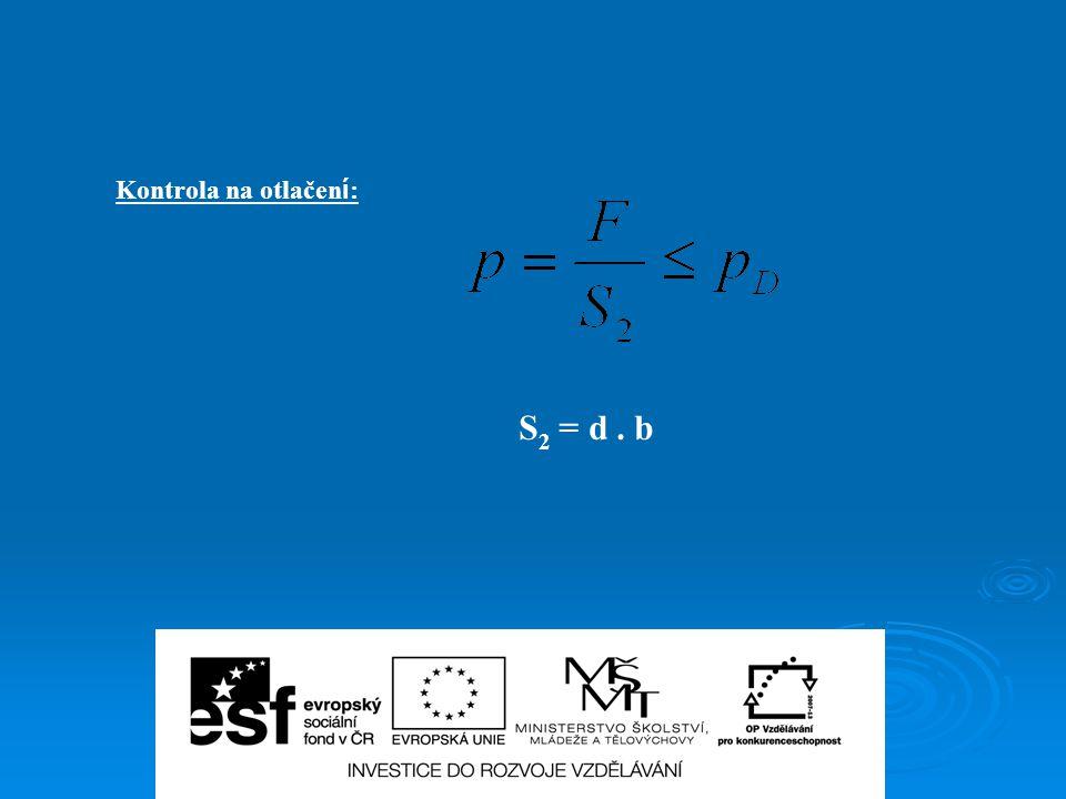 Kontrola na otlačení: S2 = d . b