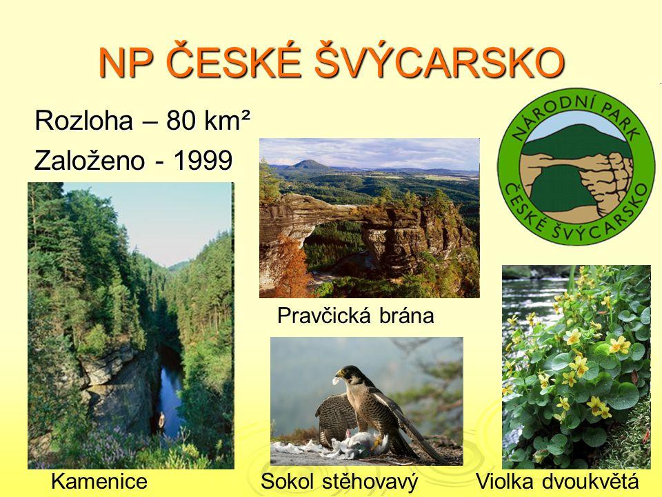 NP ČESKÉ ŠVÝCARSKO Rozloha – 80 km² Založeno - 1999 Pravčická brána