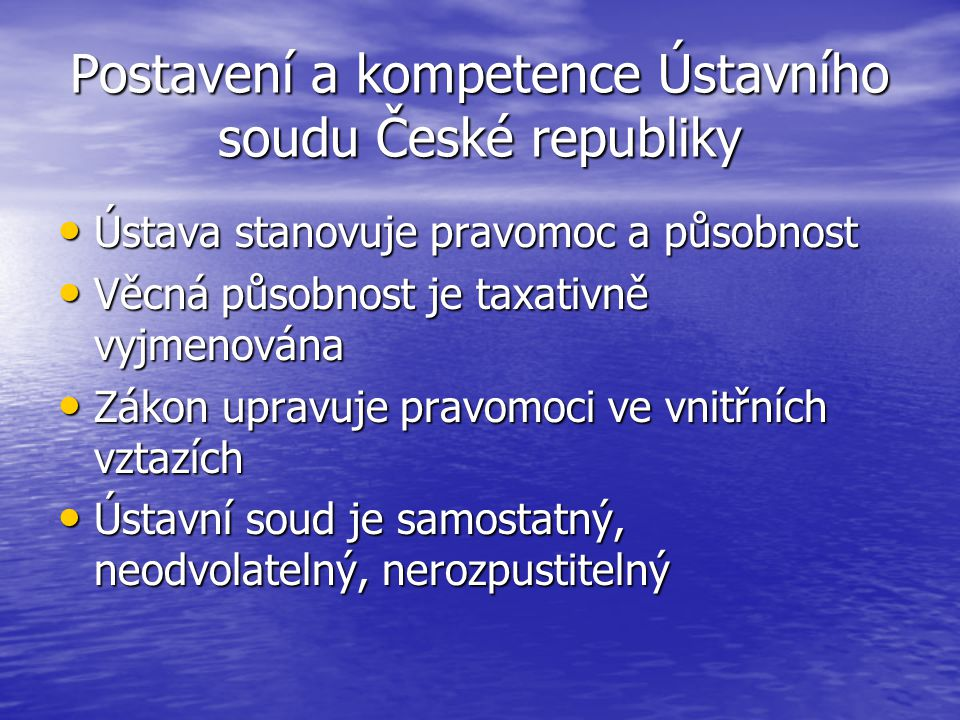 Postavení a kompetence Ústavního soudu České republiky