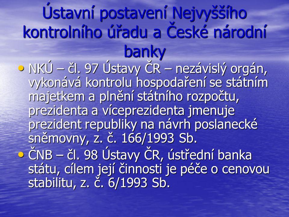 Ústavní postavení Nejvyššího kontrolního úřadu a České národní banky