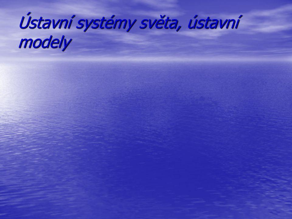 Ústavní systémy světa, ústavní modely