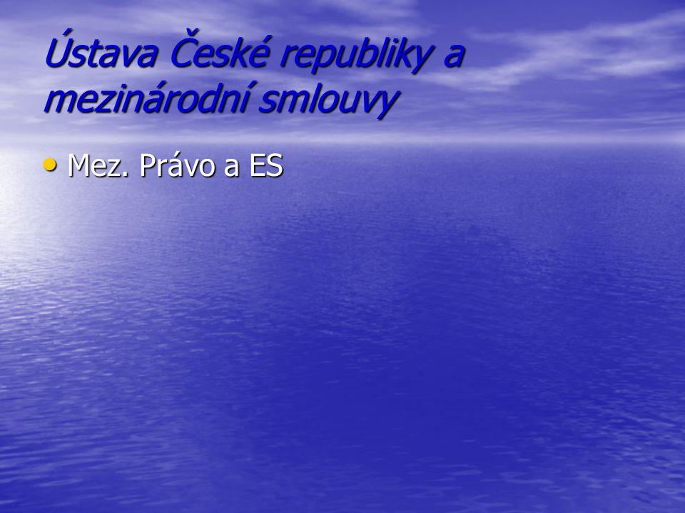 Ústava České republiky a mezinárodní smlouvy