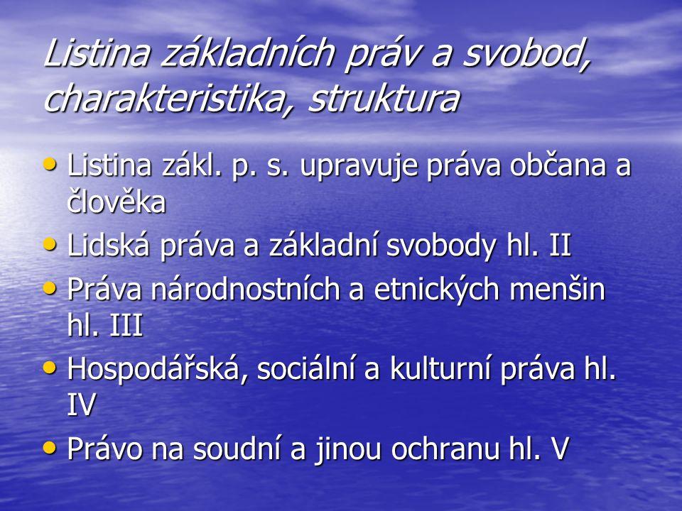 Listina základních práv a svobod, charakteristika, struktura