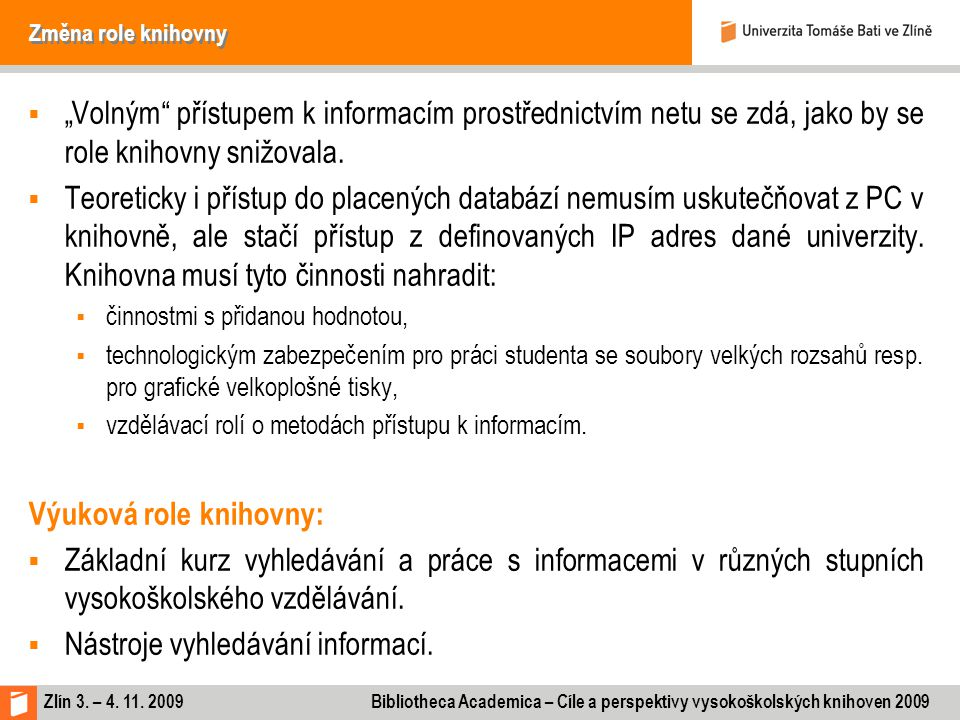Výuková role knihovny: