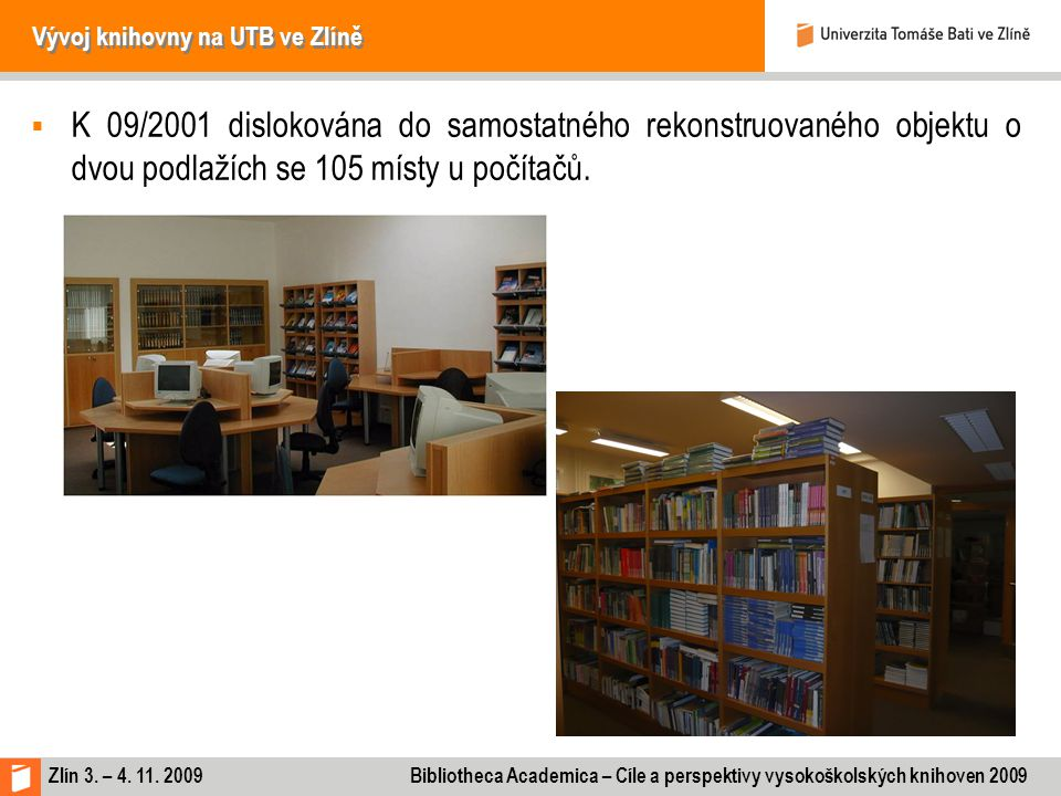 Vývoj knihovny na UTB ve Zlíně