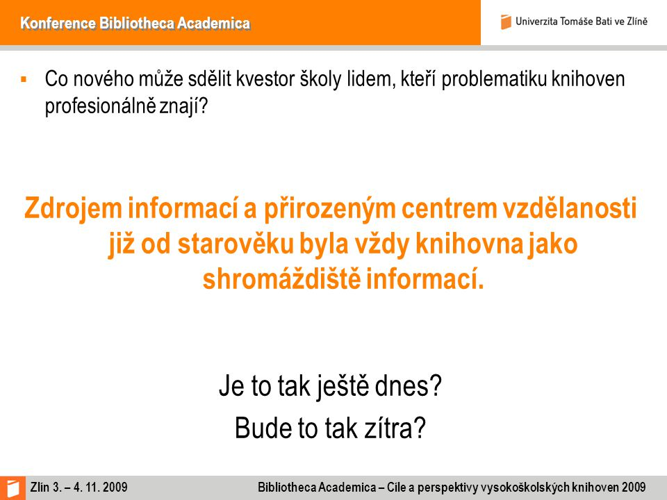 Konference Bibliotheca Academica