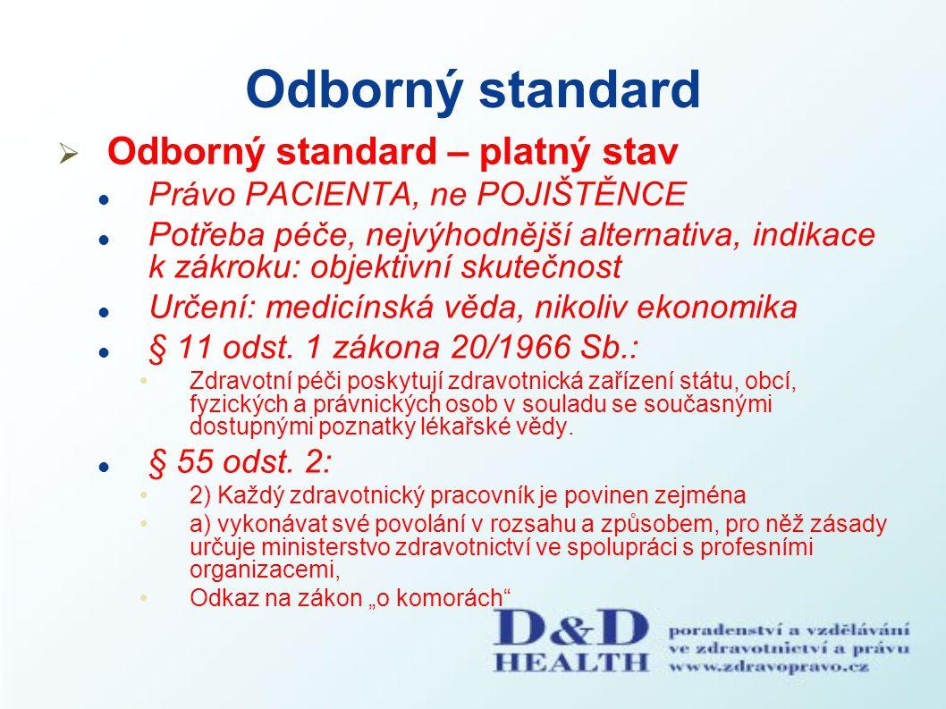 Odborný standard Odborný standard – platný stav