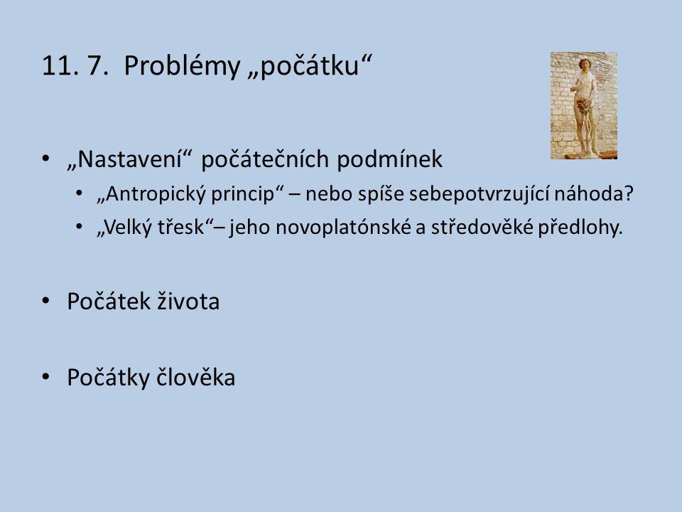 """11. 7. Problémy """"počátku """"Nastavení počátečních podmínek"""