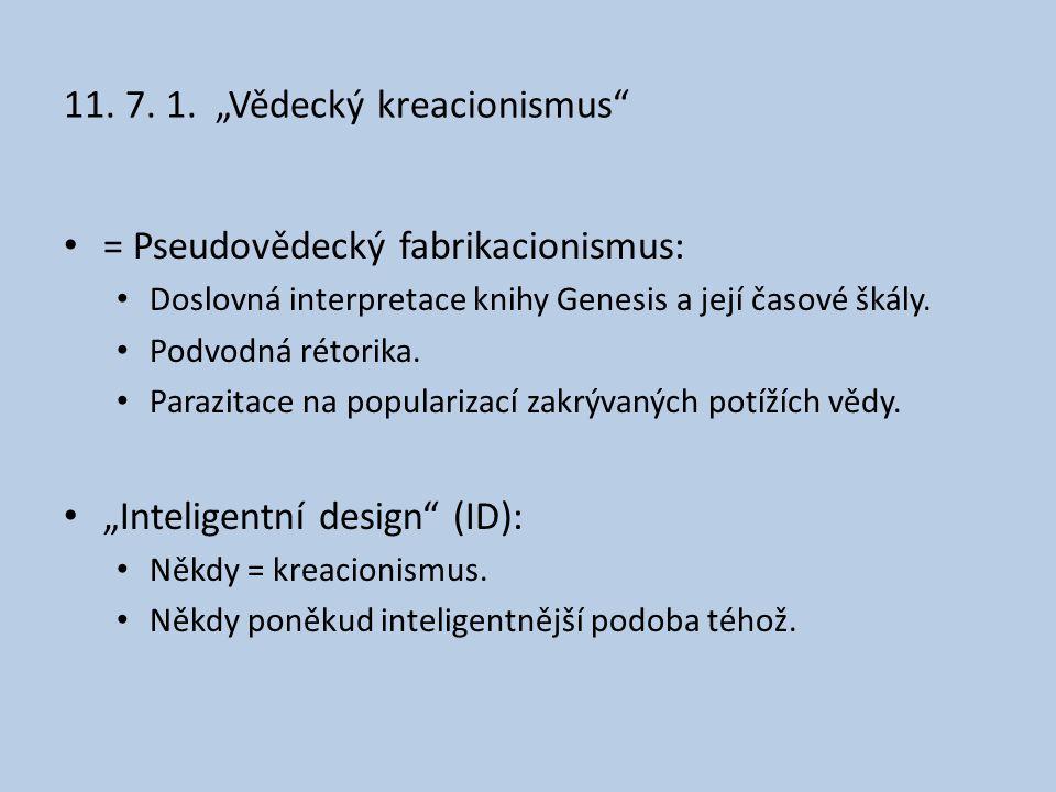 """11. 7. 1. """"Vědecký kreacionismus"""