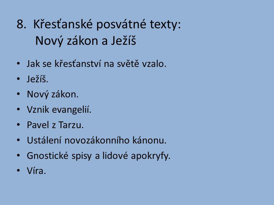 8. Křesťanské posvátné texty: Nový zákon a Ježíš