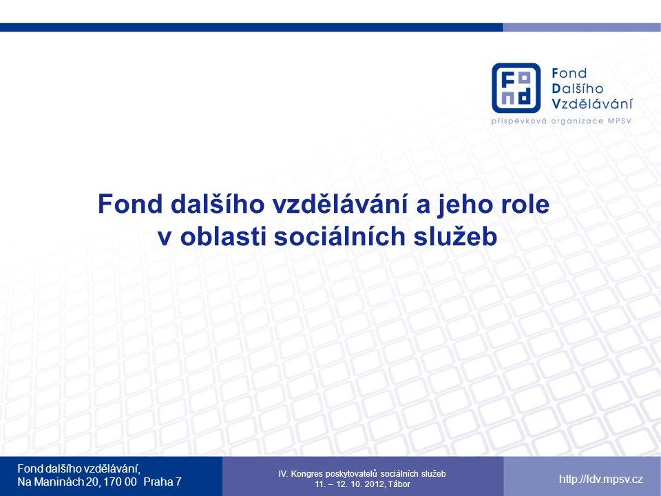 Fond dalšího vzdělávání a jeho role v oblasti sociálních služeb