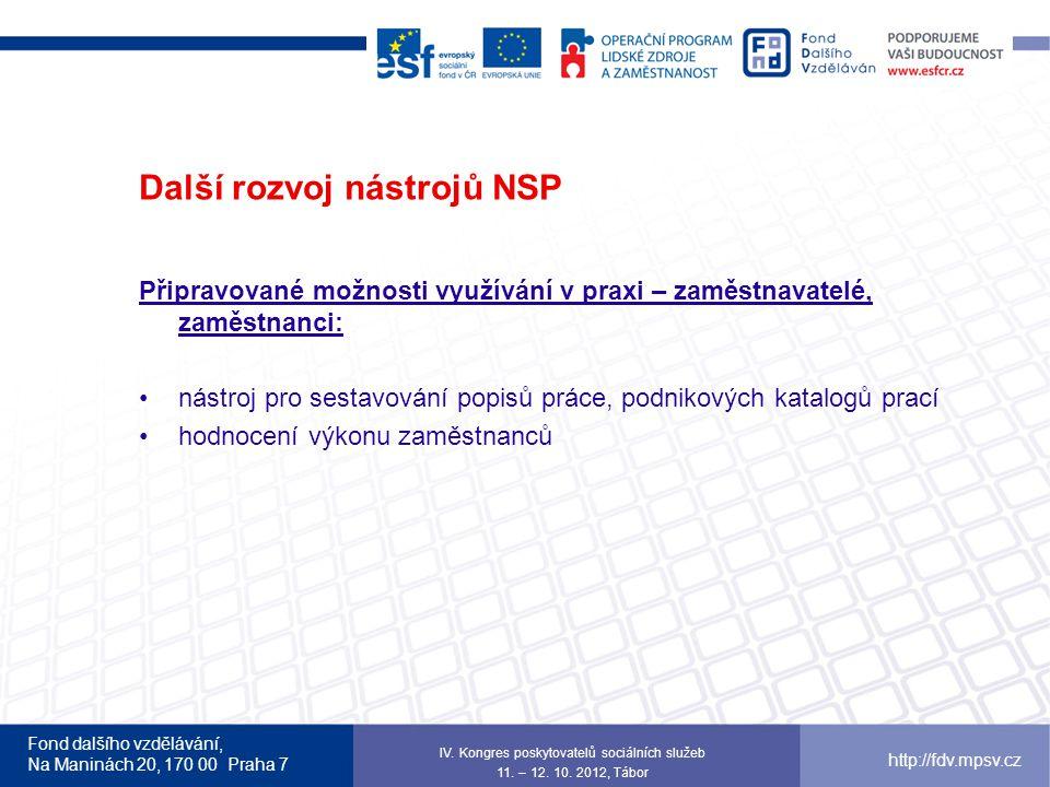 Další rozvoj nástrojů NSP