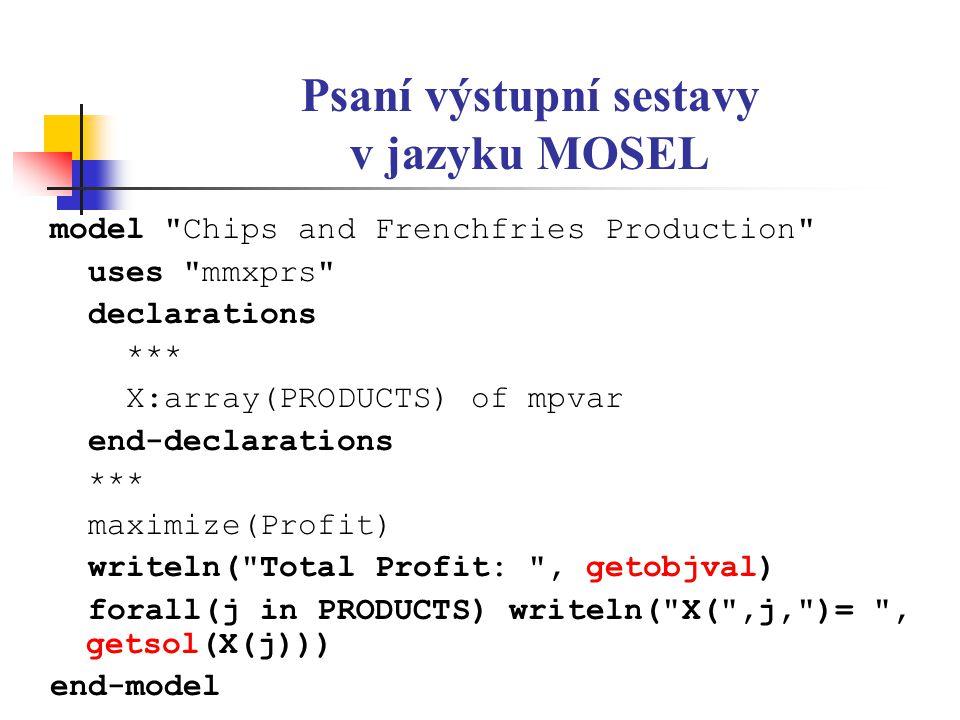 Psaní výstupní sestavy v jazyku MOSEL