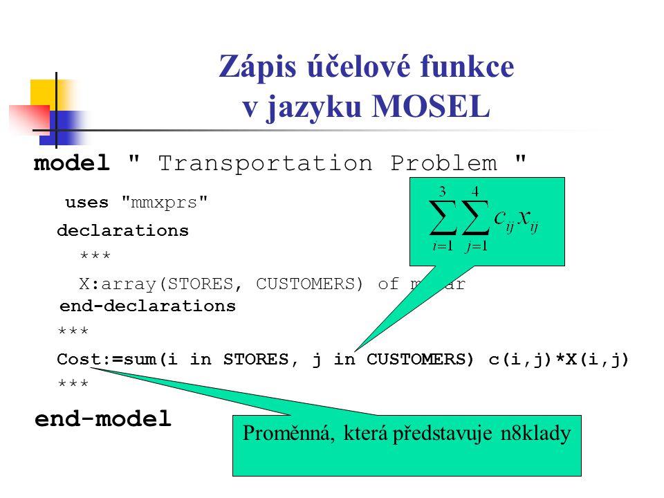 Zápis účelové funkce v jazyku MOSEL