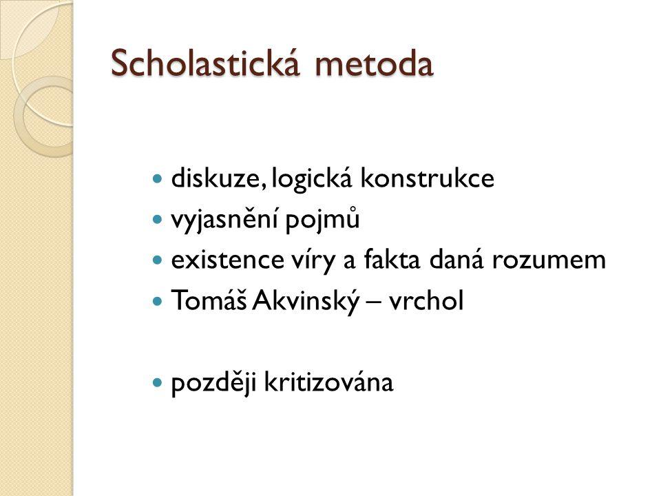 Scholastická metoda diskuze, logická konstrukce vyjasnění pojmů