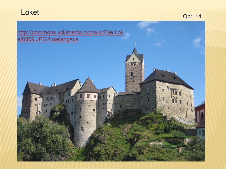 Loket Obr. 14 http://commons.wikimedia.org/wiki/File:Loket0809.JPG?uselang=cs