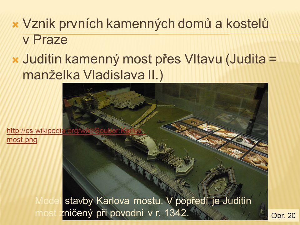 Vznik prvních kamenných domů a kostelů v Praze