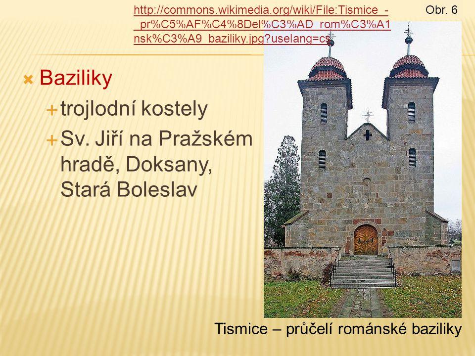 Sv. Jiří na Pražském hradě, Doksany, Stará Boleslav