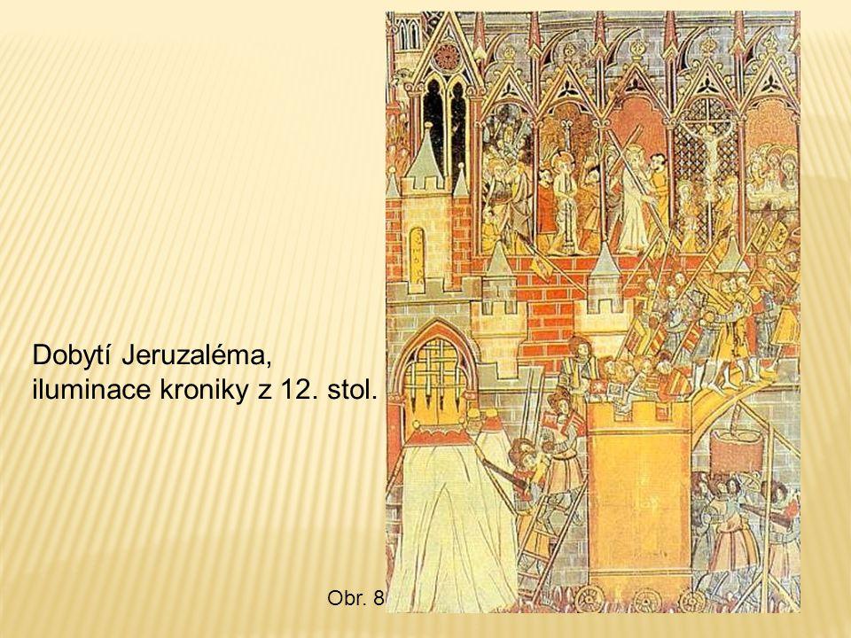 Dobytí Jeruzaléma, iluminace kroniky z 12. stol.
