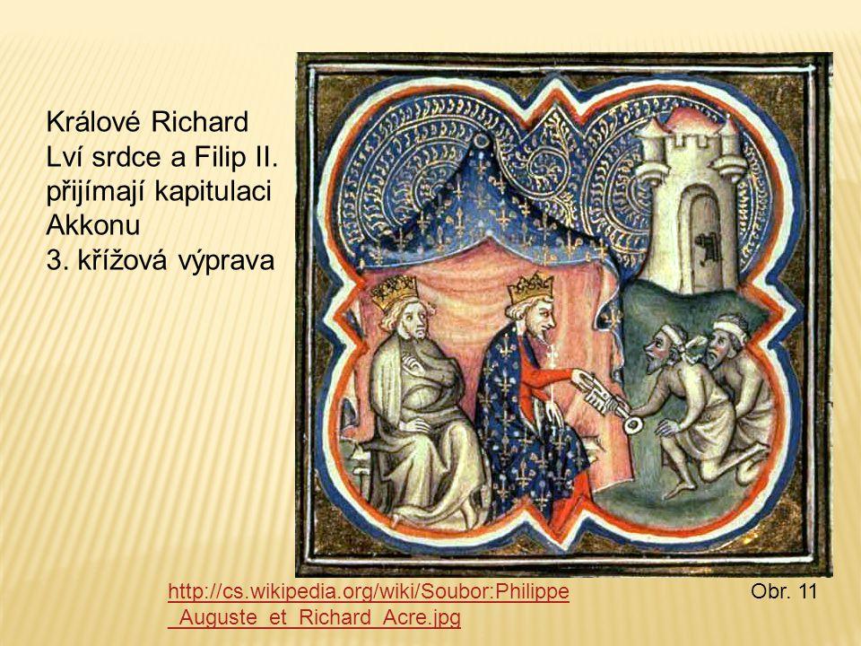 Králové Richard Lví srdce a Filip II. přijímají kapitulaci Akkonu